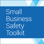 Small Business Safety Tool Kit
